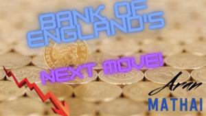 Bank Of England's Next Move